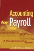 Bragg, Steven M.,Accounting for Payroll