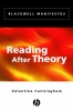 Cunningham, Valentine,Reading After Theory