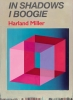 Bracewell, Michael,Harland Miller: In Shadows I Boogie