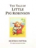 Potter, Beatrix,The Tale of Little Pig Robinson