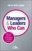 Spellman, Ruth,Managers and Leaders Who Can