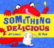 Lewis, Jill,The Little Somethings: Something Delicious