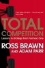<b>Brawn, Ross</b>,Total Competition