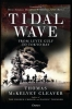 McKelvey Cleaver, Thomas,Tidal Wave