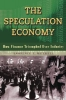 Mitchell, Lawrence E,Speculation Economy