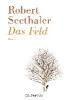 Seethaler, Robert,Das Feld