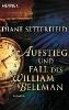 Setterfield, Diane,Aufstieg und Fall des Wollspinners William Bellman
