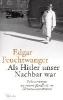 Feuchtwanger, Edgar,Als Hitler unser Nachbar war