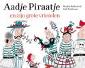 Marjet  Huiberts,Aadje Piraatje en zijn grote vrienden