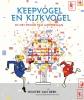 <b>Wouter van Reek</b>,Keepvogel en Kijkvogel