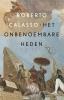 Roberto  Calasso,Het onbenoembare heden