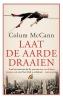 Colum  McCann,Laat de aarde draaien