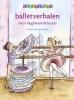 Christina  Koening,Balletverhalen voor beginnende lezers  6 plus