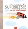 Guido Van Genechten ,Superbeesje is al onderweg