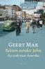 Geert  Mak,Reizen zonder John