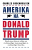 <b>Charles Groenhuijsen</b>,Amerika na Donald Trump