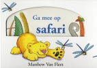 Matthew van Fleet,Ga mee op safari