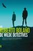 Roberto  Bolano,De wilde detectives