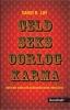 <b>David R. Loy</b>,Geld, seks, oorlog, karma