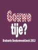 Gouwe tije? 2013,Brabants boekenweekboek