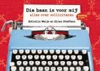 Estrella  Meijs, Ellen  Steffens,Ik wil die baan!