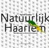 <b>Yorick  Coolen</b>,Natuurlijk Haarlem