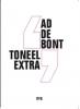 Ad de Bont,Toneel extra