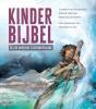 Liesbeth van Binsbergen, Roland  Kalkman, Willemijn de Weerd,Kinderbijbel