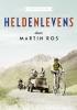 <b>Martin  Ros</b>,Heldenlevens