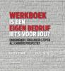 Karen  Romme, Karel  Wijne,Werkboek is een eigen bedrijf iets voor jou?