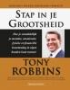 Anthony  Robbins,Stap in je grootsheid