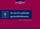 Gertrude van Driesten, Kees  Wessels,Zo werkt publieke gezondheidszorg