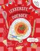 ,<b>Het lekkerste eet-weet-keuken-kook-doeboek</b>