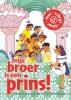 Corien  Oranje,mijn broer is een prins! (set 2 ex)