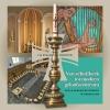 Lia  Schade van Westrum,Van schuilkerk tot modern geloofscentrum