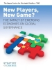 New players, new game?,the impact of emerging economies on global governance