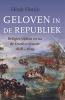 Henk  Florijn ,Geloven in de Republiek