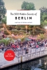 ,THE 500 HIDDEN SECRETS OF BERLIN