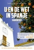 Aart van Rijn ,U en de wet in Spanje Editie 2020 2021