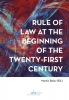 ,Rule of Law at the Beginning of the Twenty-First Century