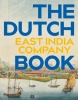 <b>Ron Guleij</b>,VOC - The Dutch East India Company Book