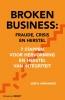 José  Hernandez,Broken Business: Fraude, crisis en herstel