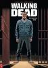 <b>Robert  Kirkman, Charlie  Adlard, Stefano  Gaudiano, Cliff  Rathburn</b>,Walking Dead 24: Leven en dood