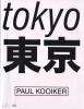 Paul  Kooiker ,Paul Kooiker, Tokyo