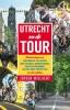 ,Utrecht en de Tour