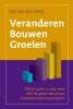<b>Jos van den Berg</b>,Veranderen Bouwen Groeien
