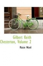 Ward, Maisie Gilbert Keith Chesterton, Volume 2