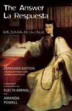 De La Cruz, Sor Juana Ins The Answer/La Respuesta