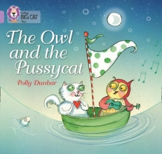 Polly Dunbar,   Cliff Moon The Owl and the Pussycat