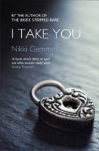 Nikki Gemmell I Take You